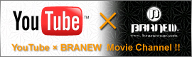 YOUTUBE × BRANEW  Movie Channel!!